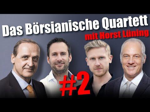 Das Börsianische Quartett – Folge 2 – mit Horst Lüning