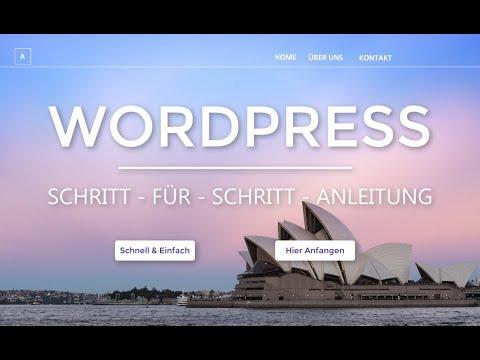 Wordpress Website Erstellen - Neu - Tutorial in 20 EINFACHEN Schritten | (Deutsch|German)